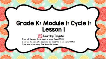EL Kindergarten Foundational Skills Block Module 1 Cycle 1 Lessons 1-10 PPT