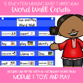 EL Education Kindergarten Module 1 Meaning Based: Toys and Play Word Wall Cards