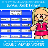 EL Kindergarten Module 2 Meaning Based: Weather Wonders Word Wall Cards