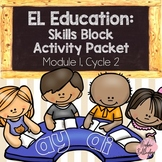EL Education: Skills Block Packet (Module 1, Cycle 2)
