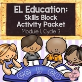 EL Education: Skills Block Packet (Module 1, Cycle 3)