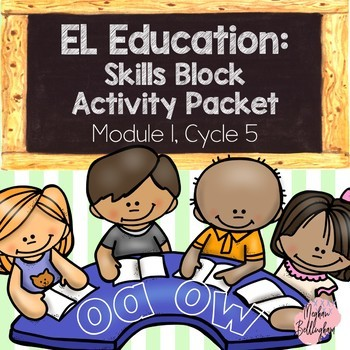 EL Education: Skills Block Packet (Module 1, Cycle 5)