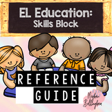 EL Education Skills Block (Reference Guide) 2nd Grade