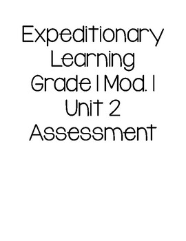 EL Grade 1 Module 1 Unit 2 Assessment