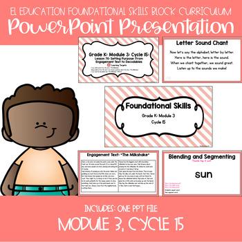EL Kindergarten Foundational Skills Module 3, Cycle 15, Lessons 76-80 PPT