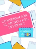 EL MUNDO DE INTERNET Advanced conversation AMAZING RESOURCE