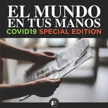 EL MUNDO EN TUS MANOS: COVID-19 Special Edition #COVID19WL