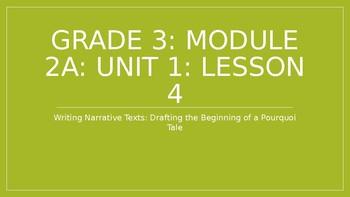 EL Modules 3rd Grade Module 2A Lesson 4