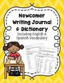 EL Newcomer Writing Prompts (English and Spanish)