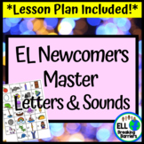 EL Newcomers Master Letters and Sounds