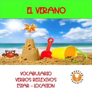 EL VERANO: SPANISH SUMMER VOCABULARY, REFLEXIVE VERBS AND ESTAR LOCATION UNIT