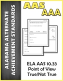 ELA 10.33 Point of View AAA NEW Alabama Alternate Assessment