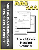 ELA 10.37 Grammar AAA NEW Alabama Alternate Assessment