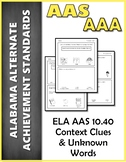 ELA 10.40 Unknown Words Context Clues AAA NEW Alabama Alte