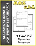 ELA 10.41 Figurative Language AAA NEW Alabama Alternate As