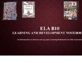 ELA 10 Learning Development Notebooks