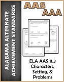ELA 11.3 Characters, Setting, and Problems AAA NEW Alabama