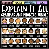 Explain It All: Grammar and Phonics ELA Bundle