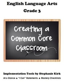 "ELA 3 Common Core  At-a-Glance, Mastery Checklists, and ""I can"" Posters!"