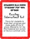 ELA 4th Grade Student Data Tracker: Reading Informational Text *EDITABLE*
