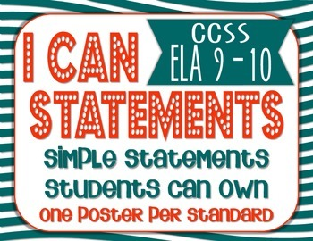 """CCSS ELA 9-10 """"I Can"""" Statements (8.5x11) Posters and Cards (3x4)"""