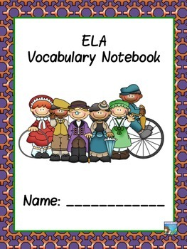 ELA  ABC Vocabulary Notebook