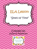 "ELA Abstract Nouns: ""Smell of Time"""