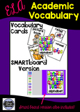ELA Academic Vocabulary Cards with Smart board option too!