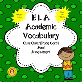 ELA Academic Vocabulary Quiz Quiz Trade - USE ALL YEAR - A