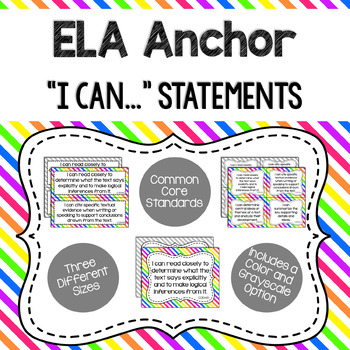 Anchor - ELA CCSS I Can Statements (Bright Stripes and Gray Stripes)