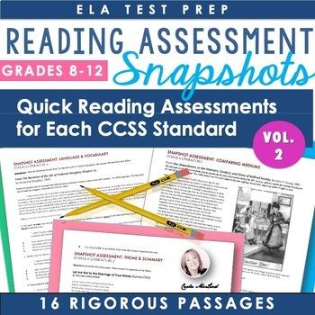 ELA Assessment Snapshots VOL. 2: Reading Assessments for Each CCSS Standard