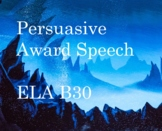ELA B30 Persuasive Award Speech