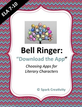 ELA Bell Ringer: Choosing Apps for Literary Characters