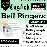 ELA Bell Ringers - Digital - Quarter 1 - 10 weeks