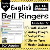 ELA Bell Ringers - Digital - Quarter 2 - 10 weeks