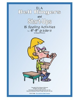 ELA Bell Ringers and Start-Up  15 Spelling Activities for 6th-8th Graders