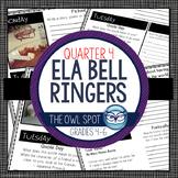 ELA Bell Ringers for Intermediate Grades - 4th Quarter