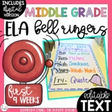ELA Bell Ringers for Middle School and Upper Elementary EDITABLE (1st Quarter)