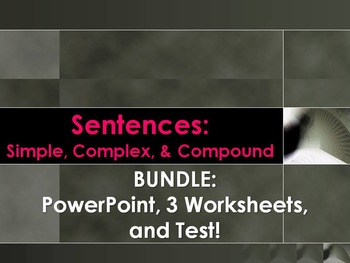 ELA SENTENCE STRUCTURE Simple Complex Compound Bundle 3 WORKSHEETS TEST & PPT