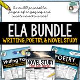 ELA Bundle - Writing, Poetry and Novel Study Activities