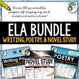 ELA Bundle - Writing, Poetry and Novel Study Activities