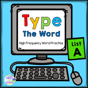 ELA Center: Type The Word List A