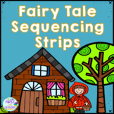 ELA Centers: Fairy Tale Sequencing Strips