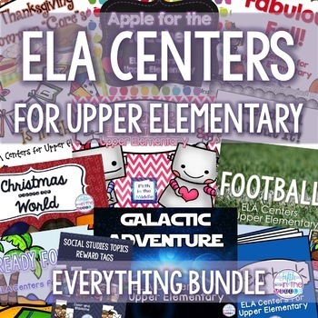 Literacy Centers/ELA Centers for Upper Elementary Bundle for the Whole Year