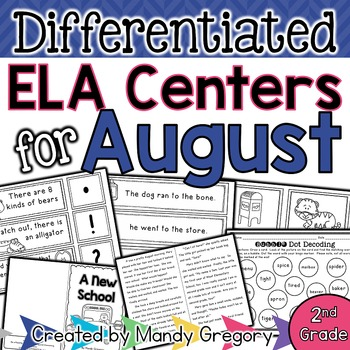 ELA Centers with Differentiation, Student Rubrics, and Menus for August  (2nd)