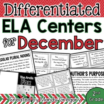 ELA Centers with Differentiation, Student Rubrics, and Menus for December (2nd)