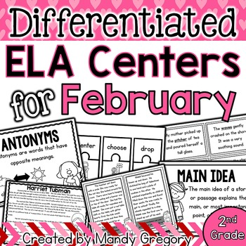 ELA Centers with Differentiation, Student Rubrics, and Menus for February (2nd)