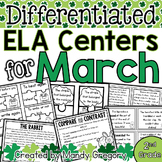 ELA Centers with Differentiation, Student Rubrics, and Menus for March (2nd)