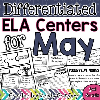 ELA Centers with Differentiation, Student Rubrics, and Menus for May