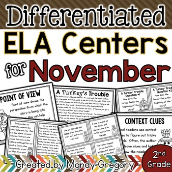 ELA Centers with Differentiation, Student Rubrics, and Menus for November (2nd)